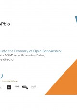 Insights into the Economy of Open Scholarship: A look into ASAPbio with Jessica Polka, Executive director