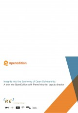 Insights into the Economy of Open Scholarship: A look into OpenEdition with Pierre Mounier, deputy director