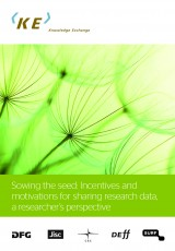 Sowing the Seed: Incentives and motivations for sharing research data, a researchers' perspective